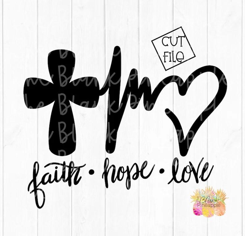 Download CUT FILE Faith Hope Love Cross Cut File Png Svg Eps & Dxf ...