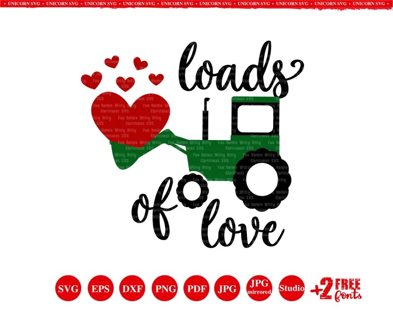Download Toddler Valentine Svg designs Truck tractor Loads of love ...