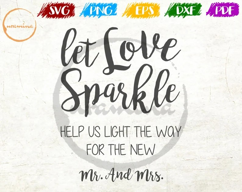 Download Let Love Sparkle Sign SVG Cut Files for Cricut Help Us ...