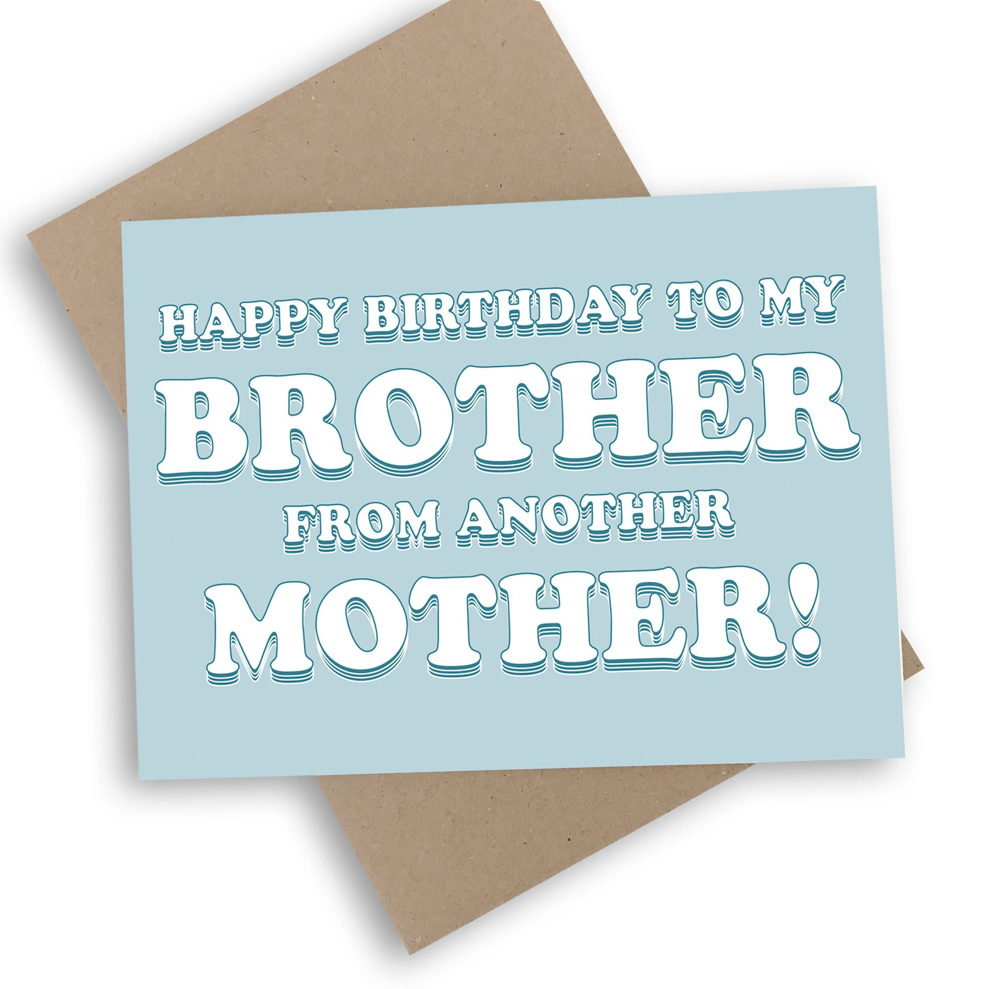 Happy Birthday To My Brother From Another Mother Card Blue Etsy