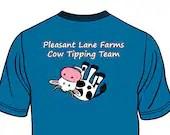 Pleasant Lane Farms Cow Tipping Team Shirt