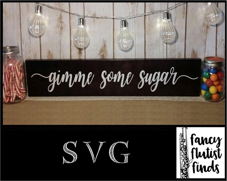 Download Gimme Some Sugar SVG for Cricut Wedding Dessert Bar Sign ...