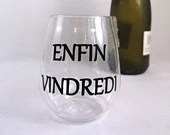 Decal vinyl wine glass with text finally Vin, custom sticker wine cup, wine, glass has wine