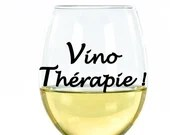 Vinyl decal alone or with footless wine glass with vino text Therapy, wine cup sticker, decoration, wine, wine glass
