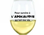 Decal vinyl wine glass with text humor to survive the apocalypse personalization sticker wine cup
