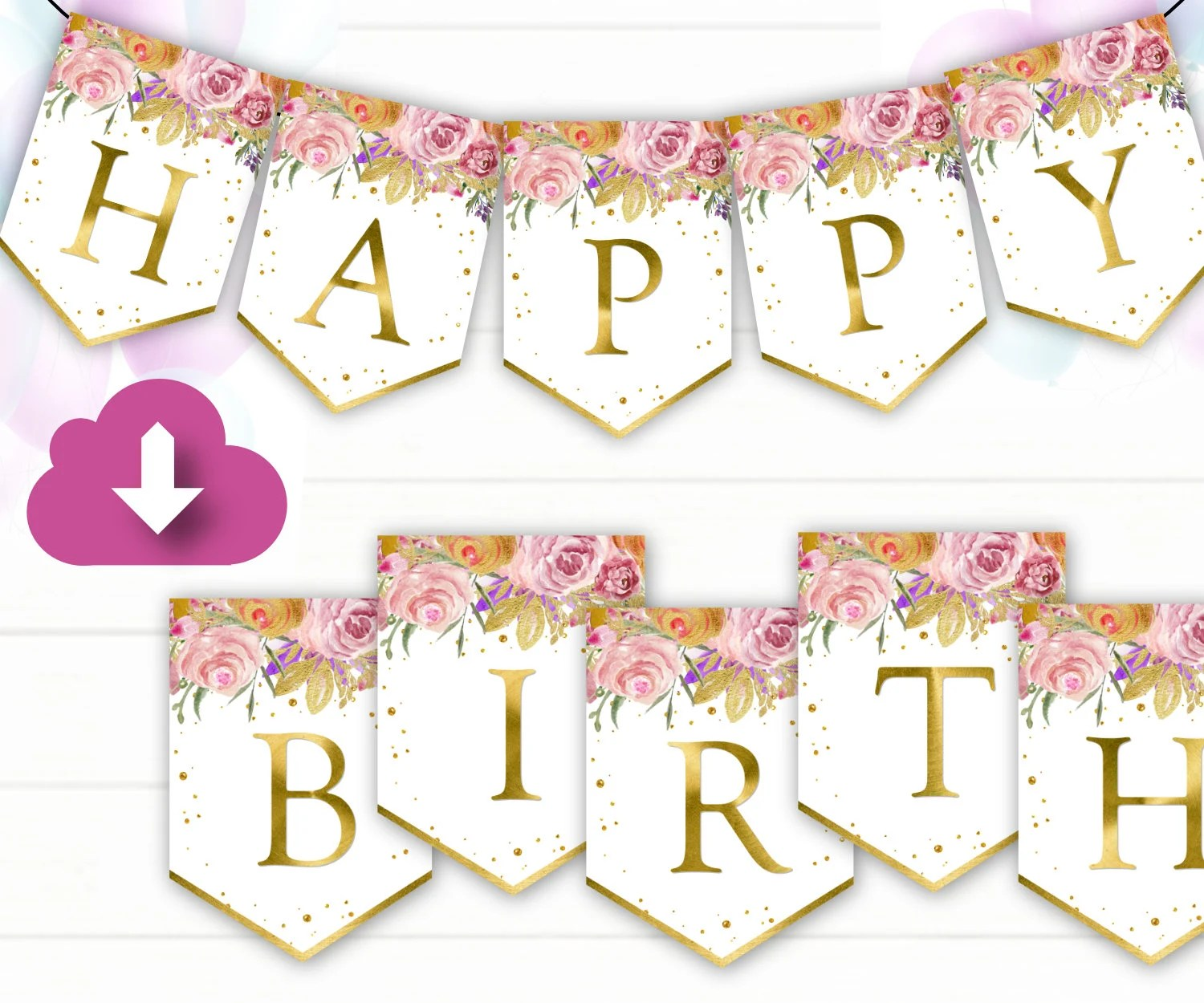 P44 Instant Download Floral Pink Gold Birthday Bunting 5x7 Birthday Garland Printable Happy Birthday Banner Garlands Flags Bunting Party Decor