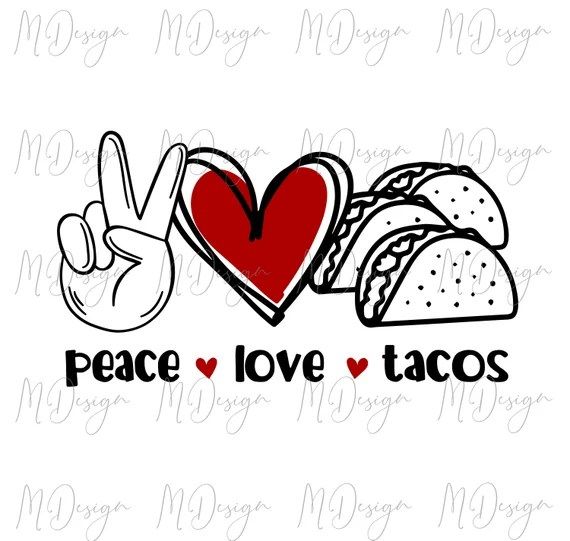 Download Peace Love Tacos T Shirt Design SVG Cut File for Cutting ...