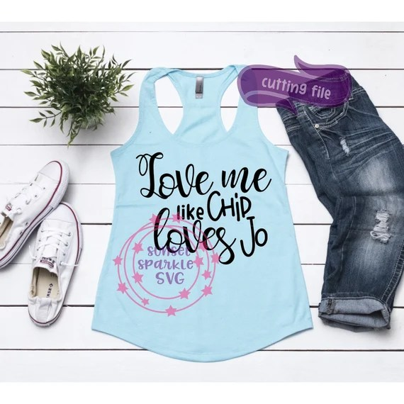 Download Chip loves Jo SVG Joanna Gaines svg wifey svg couple shirt ...