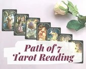 Current Situation --> Desired Outcome | Path of 7 Tarot Reading | Reading for Best Course of Action | Tarot/Kipper Reading | Psychic Reading