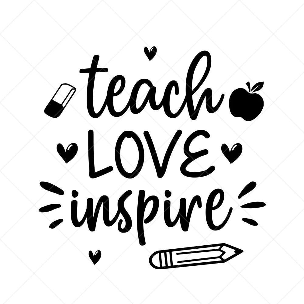 Download Teach Love Inspire SVG Vector Clipart School Svg Png Eps ...