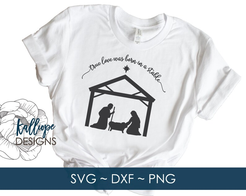 Download SVG Files True Love was Born in a Stable svg Nativity svg ...
