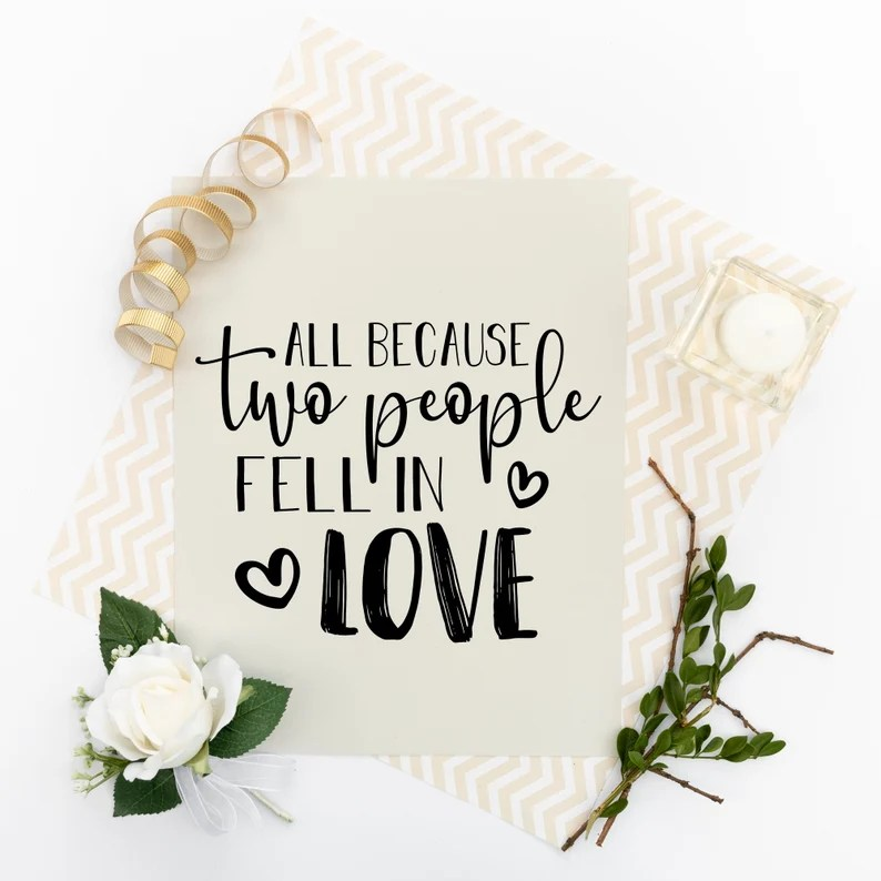 Download All because two people fell in love svg love quotes for | Etsy