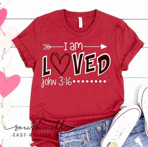Download I am Loved John 3:16 SVG Boys Valentine Shirt Design | Etsy