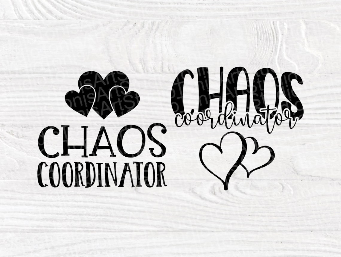 Download Chaos Coordinator SVG, Mom Life Svg, Svg Cut Files
