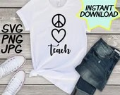 Peace Love Teach SVG, cut file, PNG, jpeg, Teacher shirts, Gifts for teachers, cricut, silhouette, Instant download, teacher quote, digital