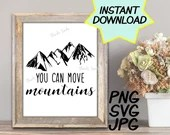 You can move mountains SVG, teacher PNG, JPEG, Teacher quote, Teachers shirts, Gifts for teachers, cricut design space, inspirational quote