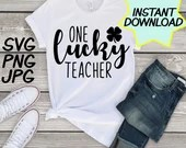 One Lucky Teacher SVG, cut file, PNG, jpeg, Teacher shirts, Gifts for teachers, cricut, silhouette, Instant download, teacher quotes