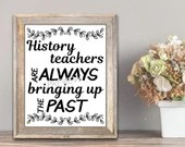 History Teachers Pun-Quote:  SVG, cut file, PNG, JPEG, Teacher puns, Teachers shirts, Gifts for teachers, cricut, Instant download