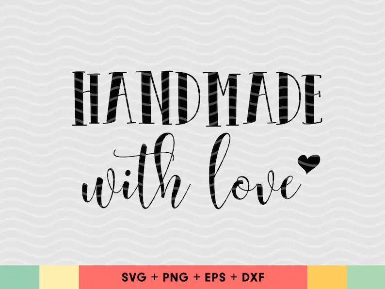 Download Handmade with love SVG Made with love svg cut files ...