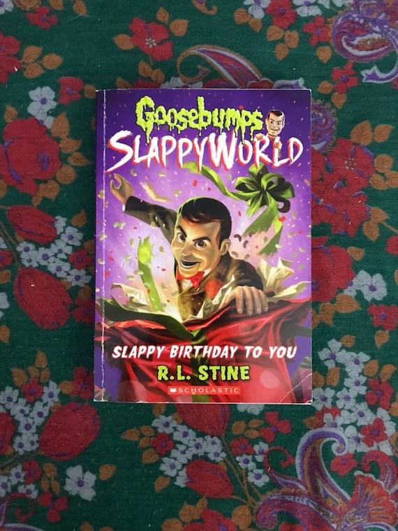 Goosebumps Slappy World Slappy Birthday To You By R L Stine Etsy