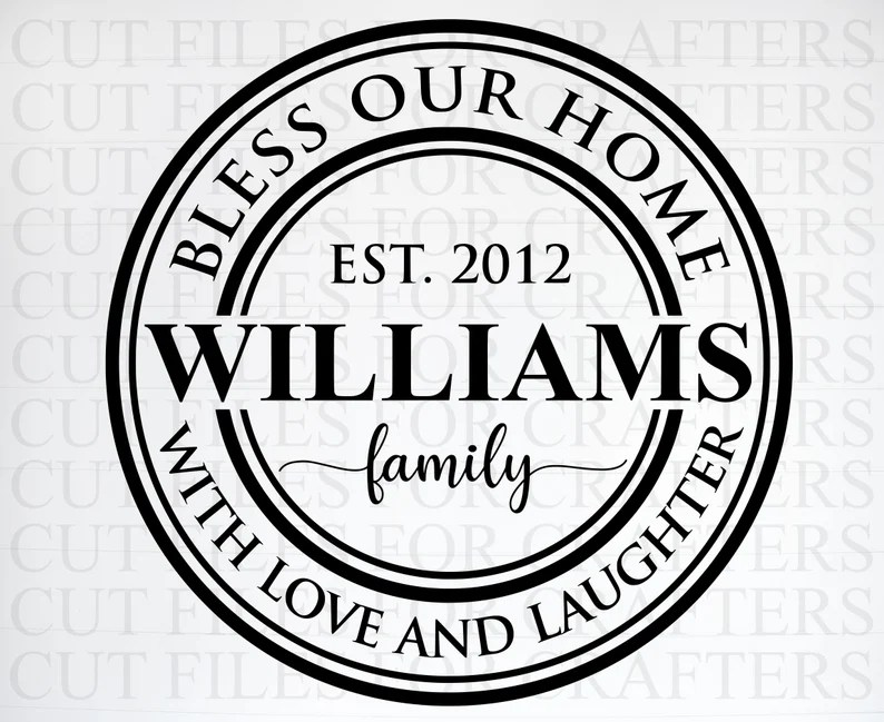 Download Bless Our Home With Love and laughter Personalized SVG   Etsy