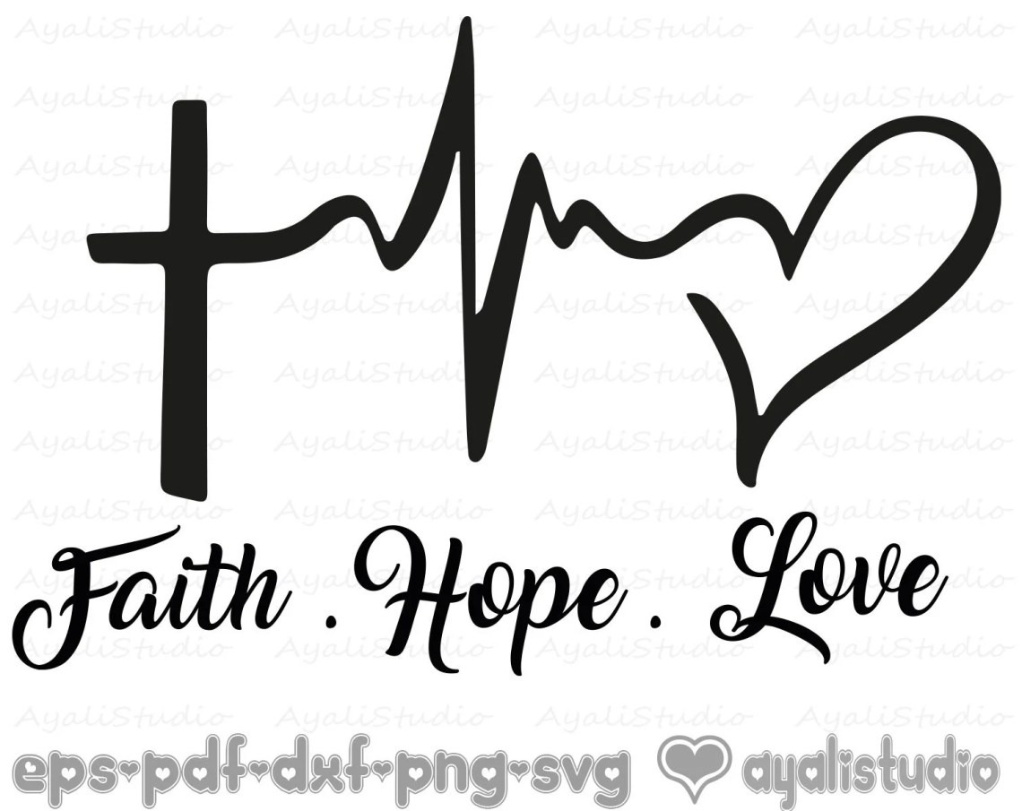 Download Faith Hope Love Svg Religious Svg Christian Svg Cutting | Etsy