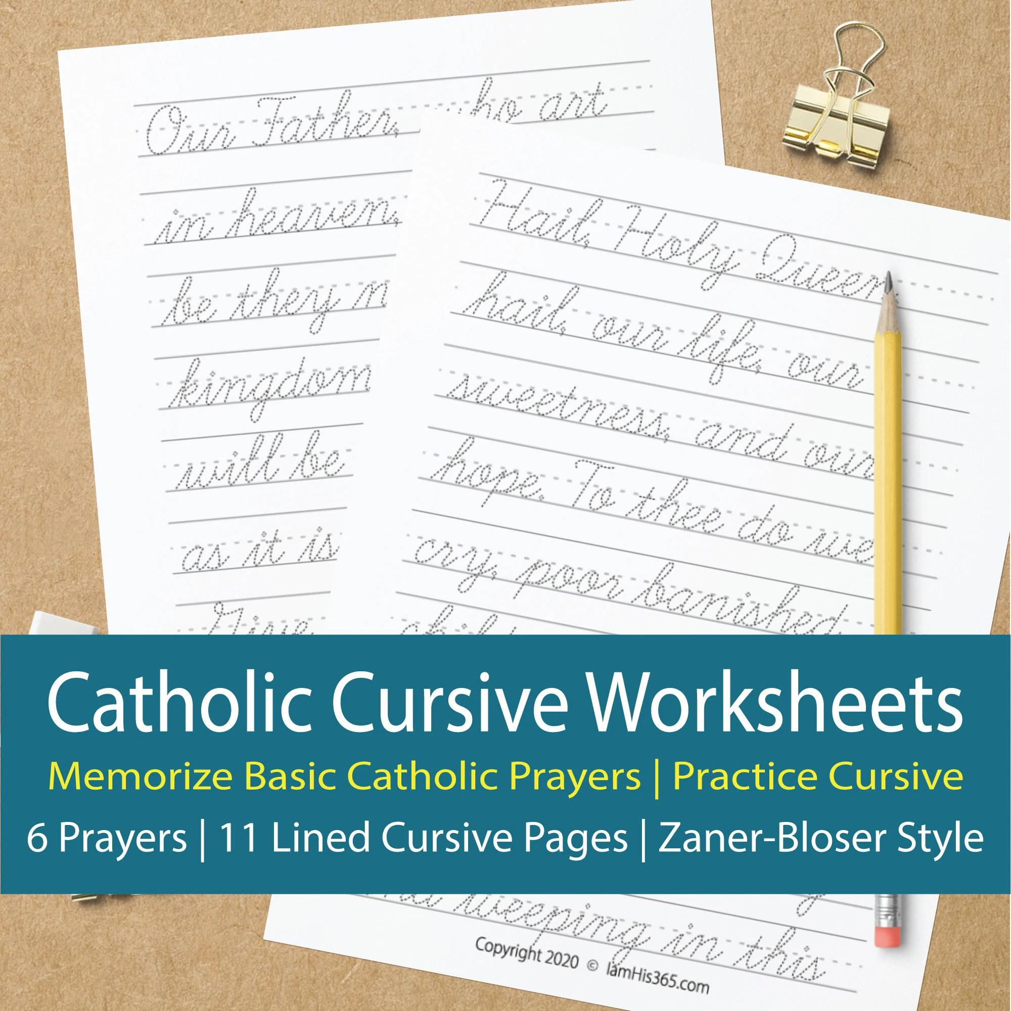 Catholic Cursive Worksheets For Memorizing 6 Basic Prayers