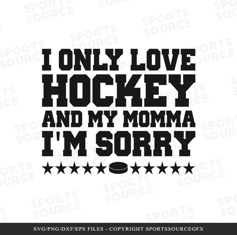 Download Only Love Hockey and My Momma SVG Hockey SVG Sports ...