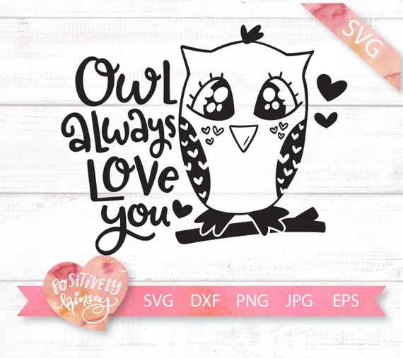 Download Cute Owl Valentine SVG Owl Always Love You Funny | Etsy