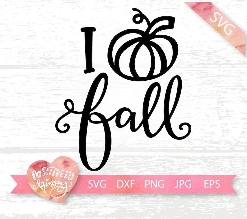 Download I Love Fall SVG File Fall Shirt Svg Pumpkin Fall Dxf Fall ...