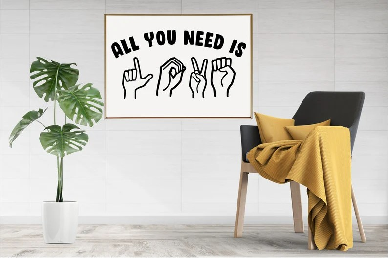 Download All You Need is Love ASL American Sign Language SVG cut ...
