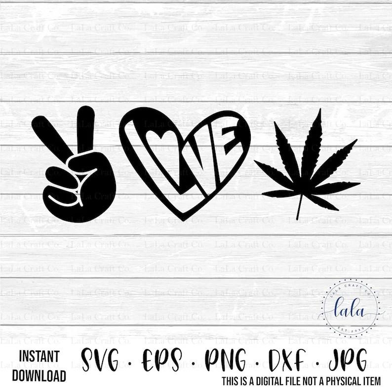 Download Peace Love MJ Marijuana Weed Cannabis SVG-Digital Download ...