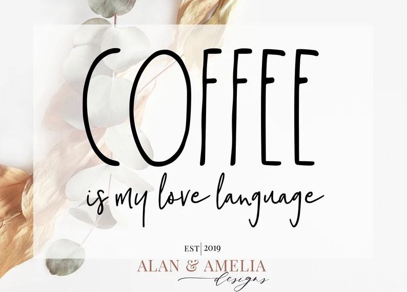 Download Café es mi lenguaje de amor Svg Rae Dunn inspirado Svg ...