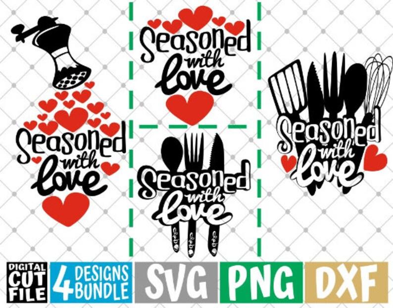 Download 4x seasoned With Love Designs Bundle svg Kitchen svg Heart ...