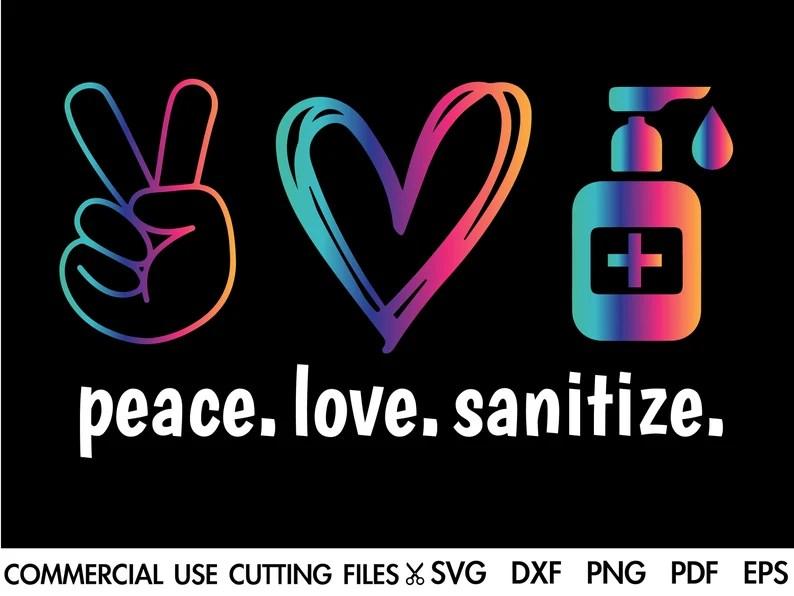 Download Peace Love Sanitize SVG Social Distancing Svg Stay Safe ...