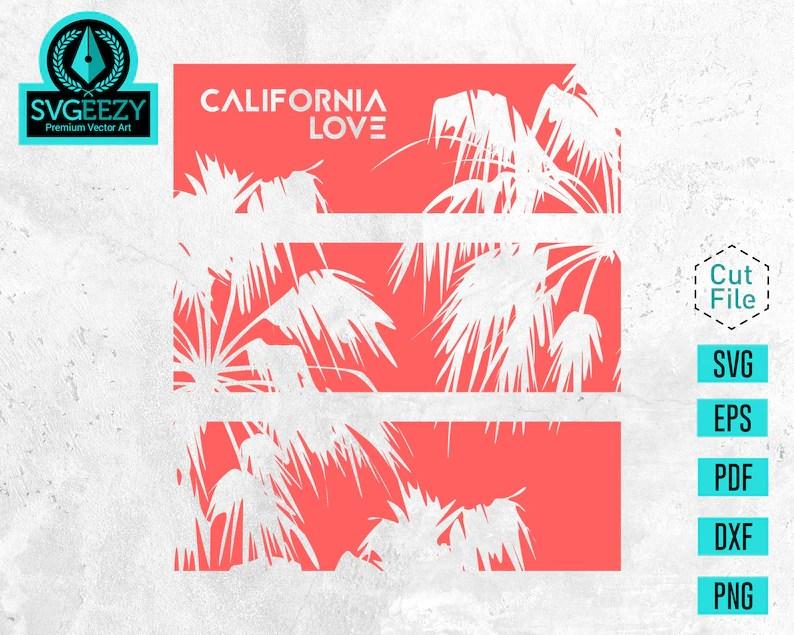 Download California Love SVG Homesick Gift West Coast Pride Shirt ...