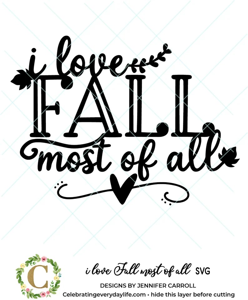 Download I Love Fall Most of All SVG Fall tote bag SVG Fall svg SVG ...