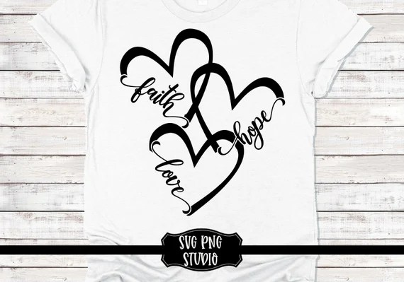 Download Faith hope and love svg Png svg studio3 cut file and ...