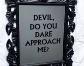 Cosy Book Cult Mary Shelley Frankenstein devil do you dare approach me? quote mirror unique literary gothic gift goth aesthetic homeware