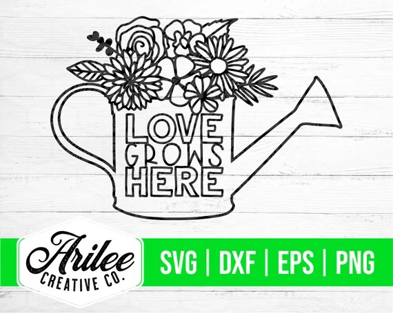 Download Love Grows Here SVG Spring SVG Watering Can SVG Floral | Etsy