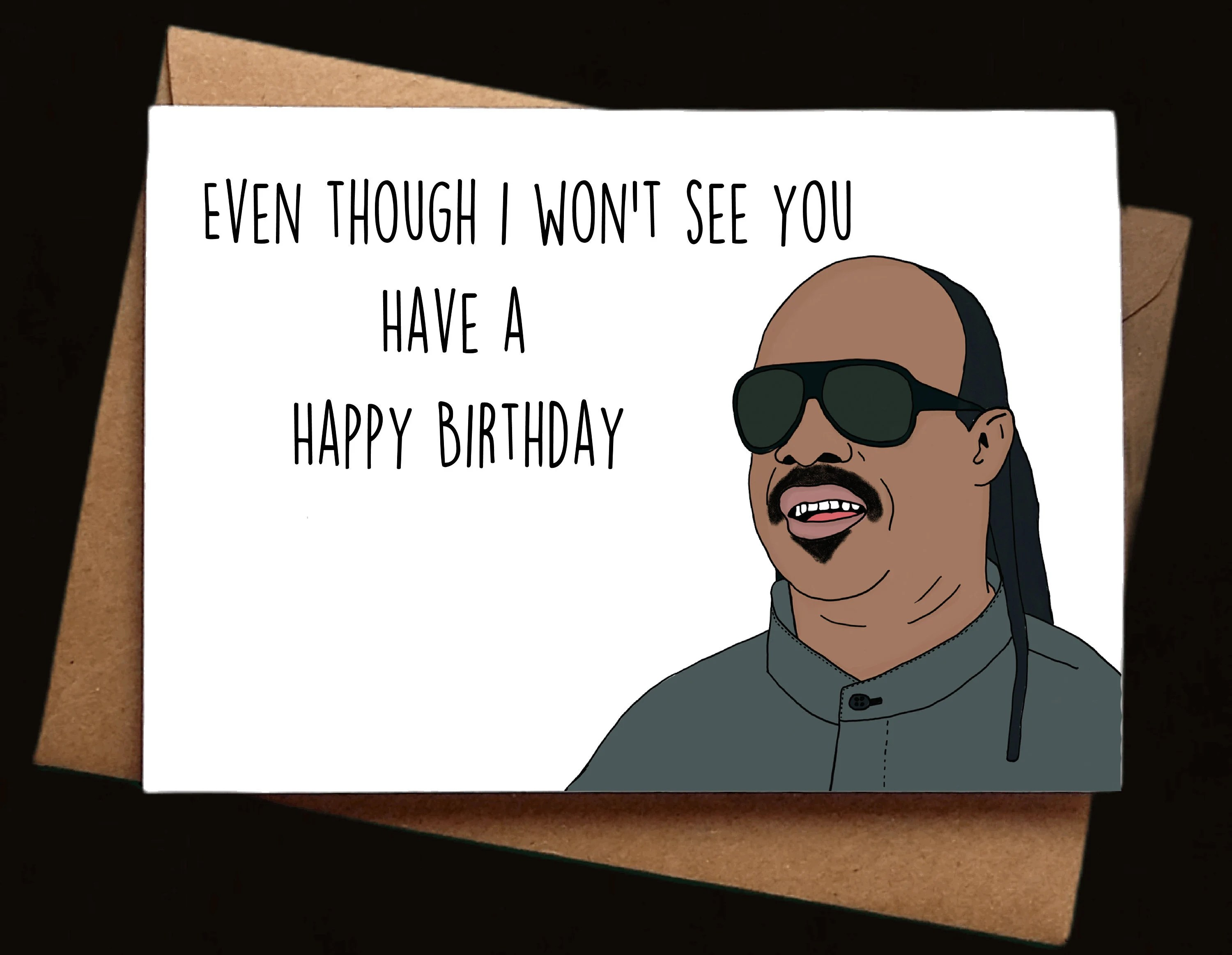 Funny Birthday Card Even Though I Won T See You Have A Etsy