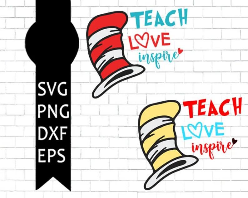 Download Teach Love Inspire Svg Teacher Svg Dr Seuss Svg Love Svg ...