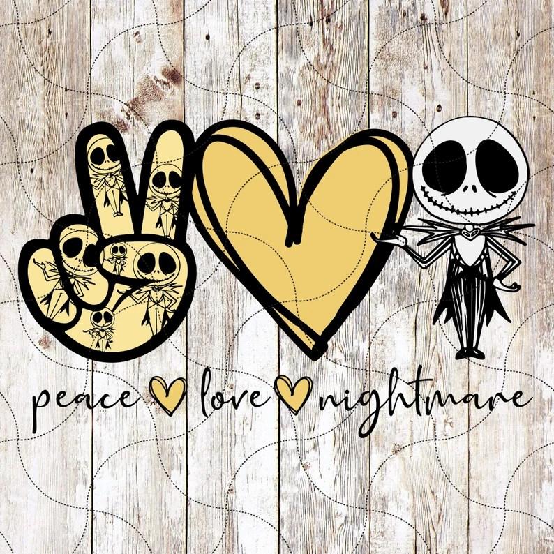 Download Peace Love Nightmare Svg Jack Skellington Svg Cricut File ...