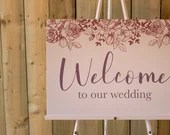 Rosa Welcome To Our Wedding Sign in Blush Pink - Romantic Welcome Wedding Guests Signage with Roses