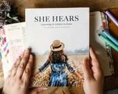 She Hears Women's Bible Study: Signed Copy