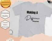 Teacher tshirt - Making a difference #teacher - Short-Sleeve Unisex T-Shirt