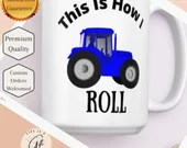 This Is How I Roll - Farmer Tractor Mug - Perfect Tractor Lover Gift