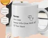 Nurse - Definition mug - Gift for nurse graduate mug - Nurse Graduate Gift