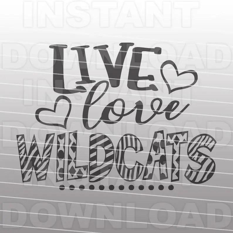 Download Live Love Wildcats SVG FileSchool Spirit svgSports svg | Etsy