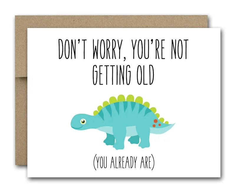 Printable Dinosaur Birthday Card Funny Birthday Card Happy Birthday Card Birthday Card For Friend Dinosaur Card
